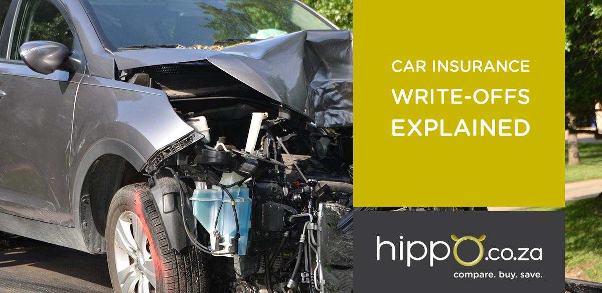 Car Insurance Write Offs Explained Car Insurance Blog Hippo Co Za