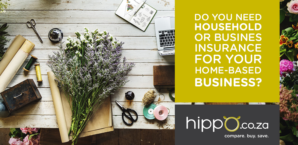 Do You Need Business Insurance for Your Home Business? | Business Insurance Blog | Hippo.co.za