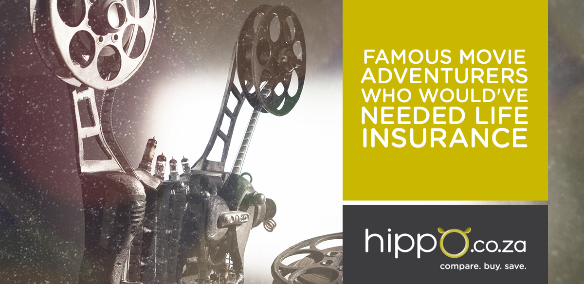 Famous Movie Adventurers Who Would've Needed Life Insurance