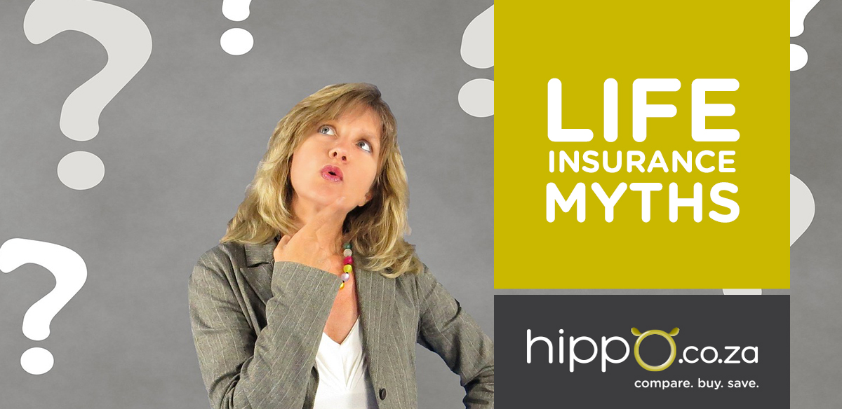 Life Insurance Myths | Hippo.co.za