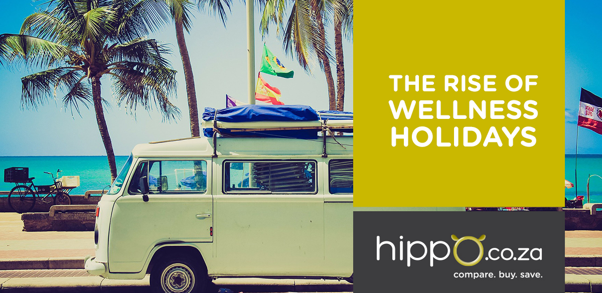 The Rise of Wellness Holidays | Hippo.co.za