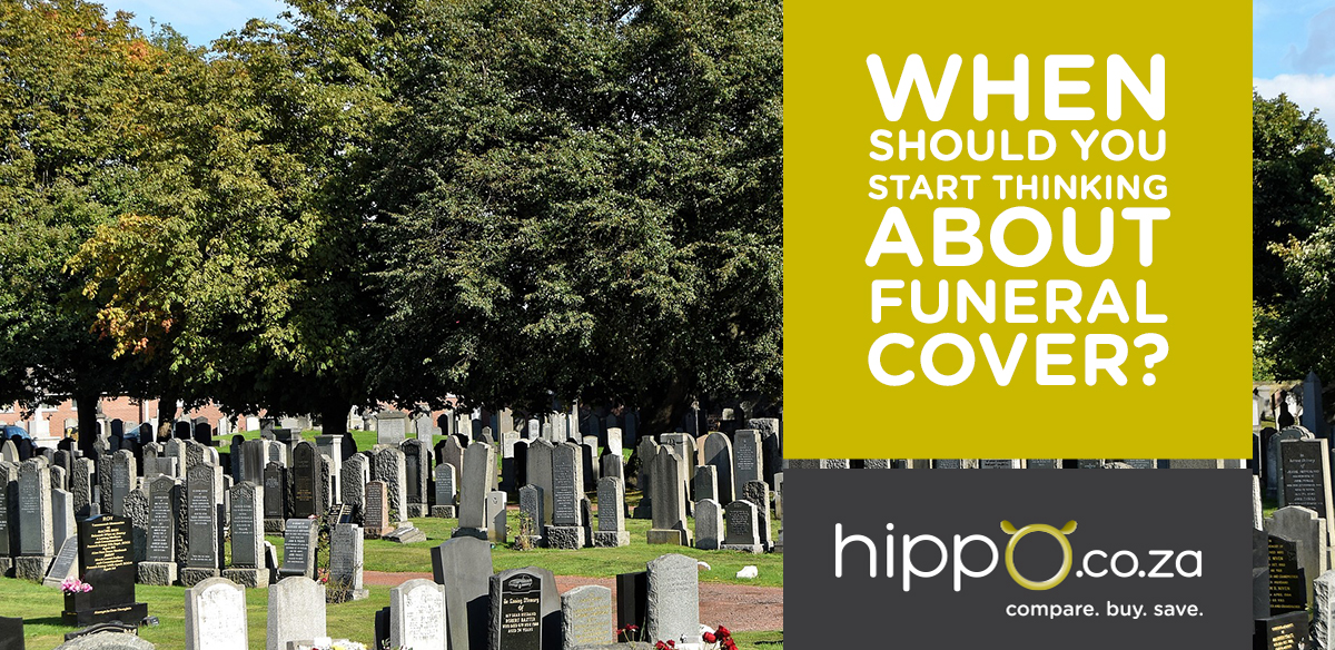 Thinking about Funeral Cover? | Funeral Cover Blog | Hippo.co.za